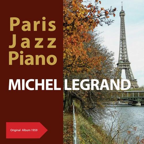 Paris Jazz Piano (Original Album 1959) von Michel Legrand