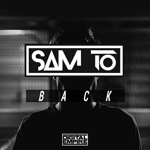 Back by Sam To