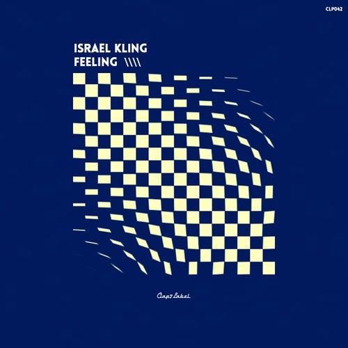 Feeling - Single by Israel Kling
