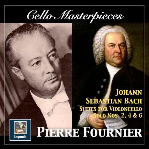 Cello Masterpieces: Pierre Fournier — Johann Sebastian Bach Suites for Cello Nos. 2, 4 & 6 (Remastered 2017) von Pierre Fournier