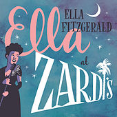 Ella At Zardi's (Live At Zardi's/1956) by Ella Fitzgerald