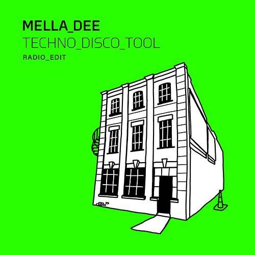 Techno Disco Tool (Radio Edit) von Mella Dee