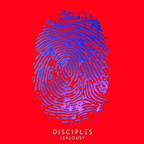 Jealousy (Acoustic) by Disciples