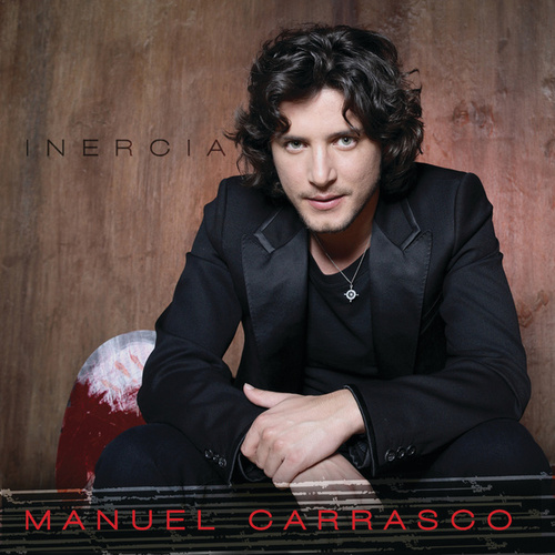 Inercia (Deluxe Version) de Manuel Carrasco