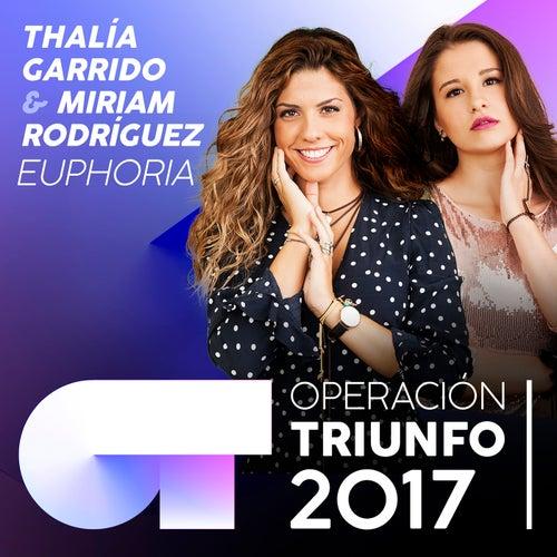 Euphoria (Operación Triunfo 2017) de Miriam Rodríguez