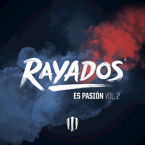 Rayados Es Pasión (Vol.2) de Various Artists