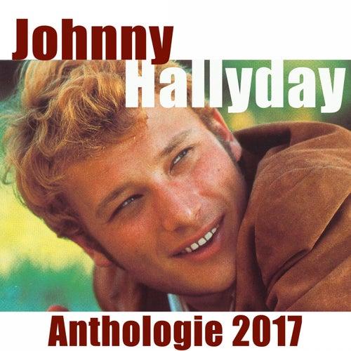 Anthologie 2017 von Johnny Hallyday