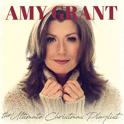 The Ultimate Christmas Playlist de Amy Grant