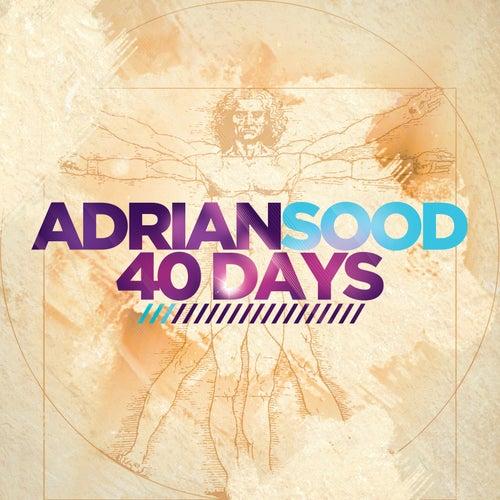 40 Days by Adrian Sood