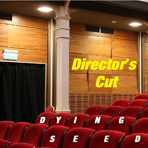 Director's Cut von Dying Seed