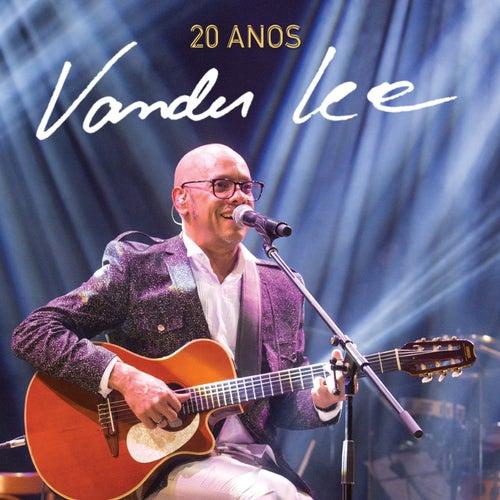 20 Anos (Ao Vivo) de Vander Lee