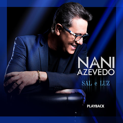 Sal e Luz (Playback) by Nani Azevedo