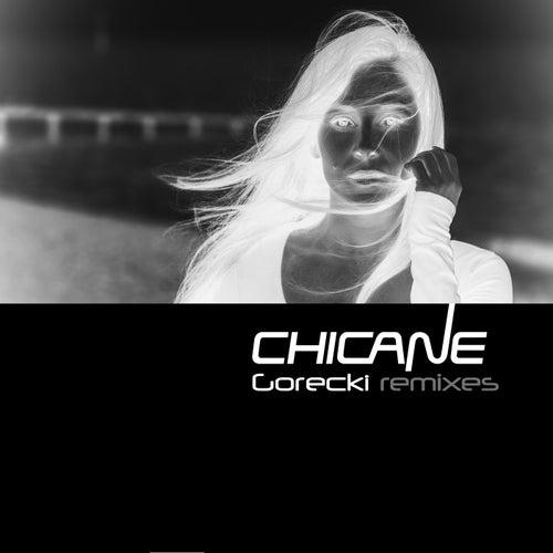 Gorecki (Remixes) van Chicane