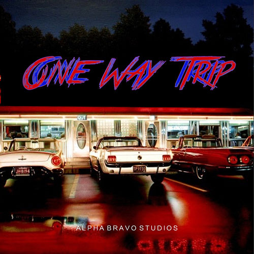 One Way Trip von Alpha