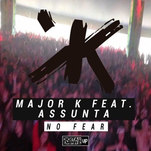No Fear (feat. Assunta) by major K