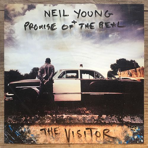 The Visitor by Neil Young + Promise Of The Real