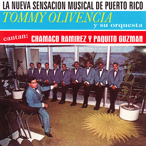 La Nueva Sensacion Musical De Puerto Rico de Tommy Olivencia Y Su Orquesta