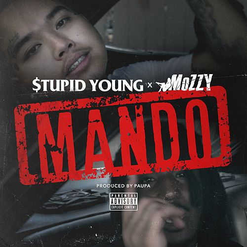 Mando (feat. Mozzy) von $tupid Young