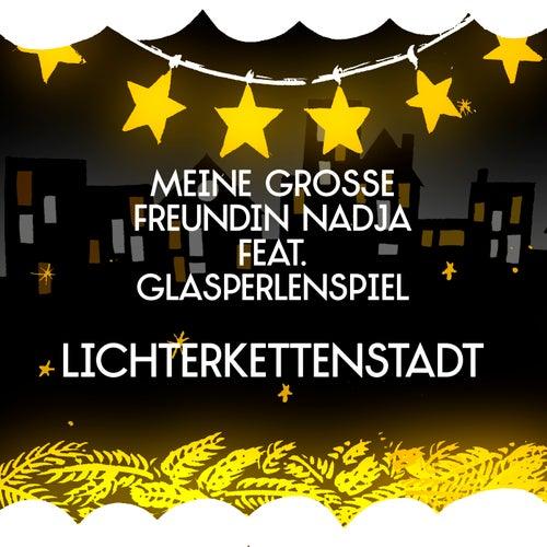 Lichterkettenstadt (Single Version) von Meine große Freundin Nadja