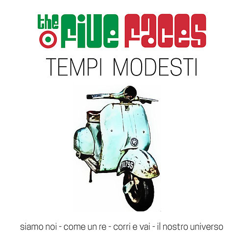 Tempi modesti by The Five Faces