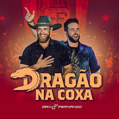 Dragão na Coxa de Davi & Fernando