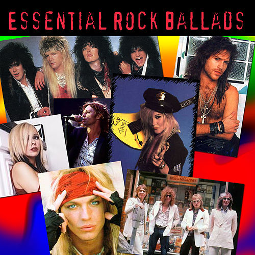 Essential Rock Ballads by Various Artists