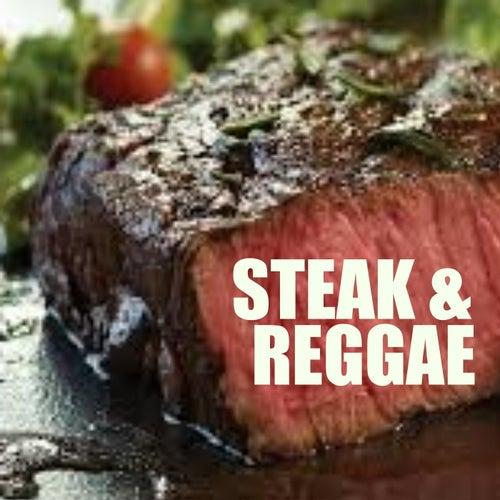 Steak & Reggae by Various Artists