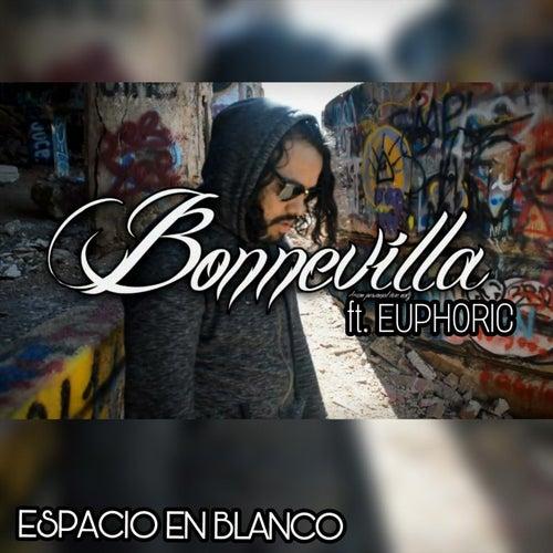 Espacio en Blanco (feat. Euphoric) de Bonnevilla
