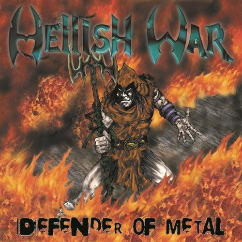 Defender of Metal de Hellish War