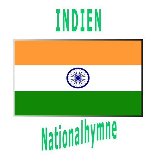 Indien - Jana Gana Mana - Indische Nationalhymne ( Herrscher über den Geist des Volkes ) by Welt-Hymnen Orchester