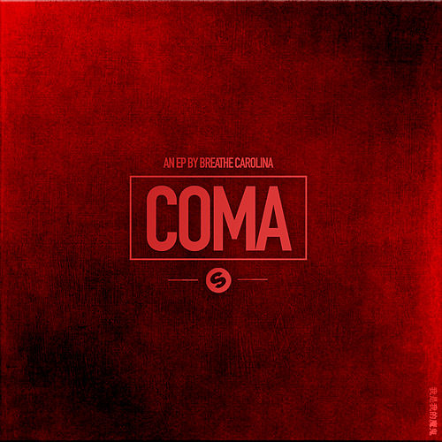 Coma EP (The Remixes) van Breathe Carolina