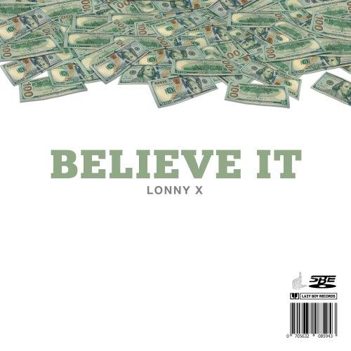 Believe It de Lonny X