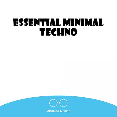 Essential Minimal Techno - EP de Various Artists