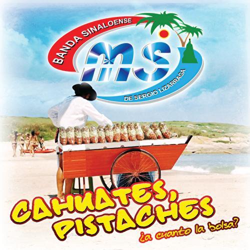 Cahuates, Pistaches de Banda Sinaloense MS de Sergio Lizarraga