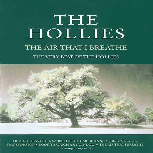 The Air That I Breathe - The Very Best Of The Hollies de The Hollies