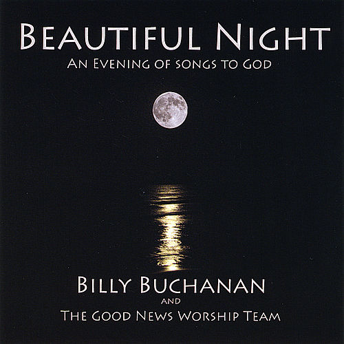 Beautiful Night by Billy Buchanan