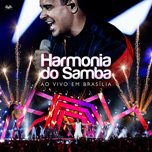 Harmonia Do Samba - Ao Vivo Em Brasília by Harmonia Do Samba