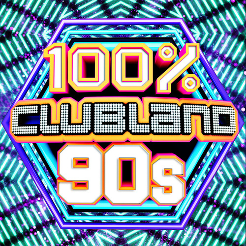 100% Clubland 90s by Various Artists