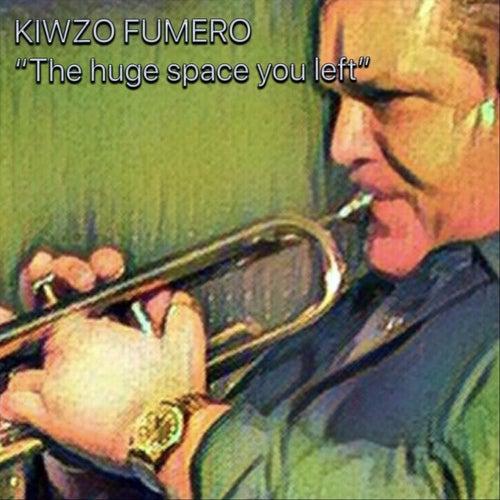 The Huge Space You Left von Kiwzo Fumero