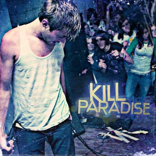 Kill Paradise van Kill Paradise