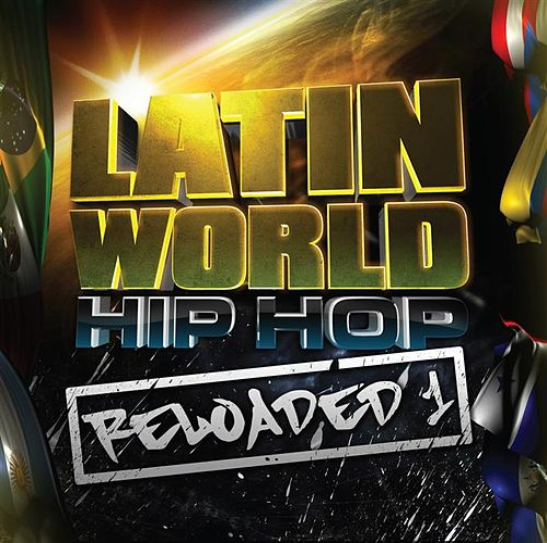Latin World Hip Hop Reloaded 1 de Various Artists
