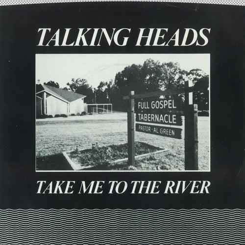 Take Me To The River [Edit] / Thank You For Sending Me An Angel [Version] [Digital 45] de Talking Heads
