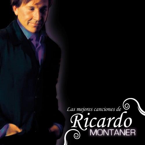 Las Mejores Canciones De Ricardo Montaner de Ricardo Montaner