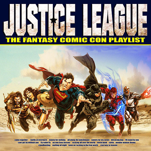 Justice League - The Fantasy Comic Con Playlist de Various Artists