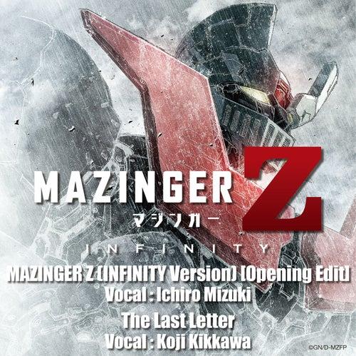 MAZINGER Z : INFINITY - Opening & Ending Themes by Ichiro Mizuki