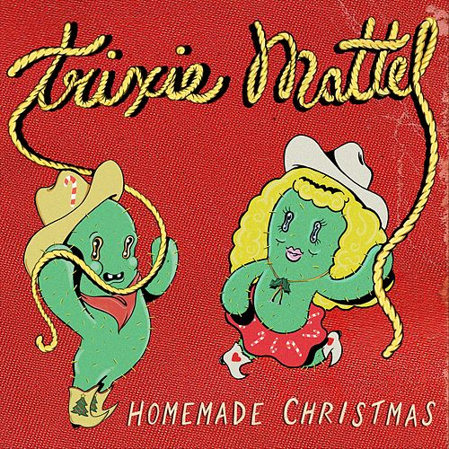 Homemade Christmas de Trixie Mattel