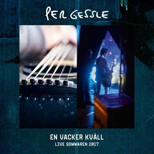 En vacker kväll - Live sommaren 2017 by Per Gessle