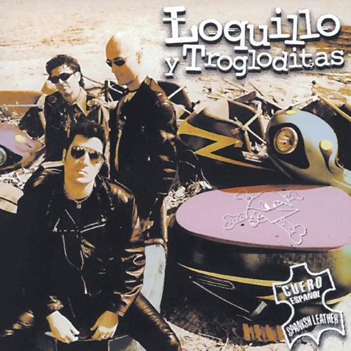 Cuero español (Remaster 2017) von Loquillo Y Los Trogloditas