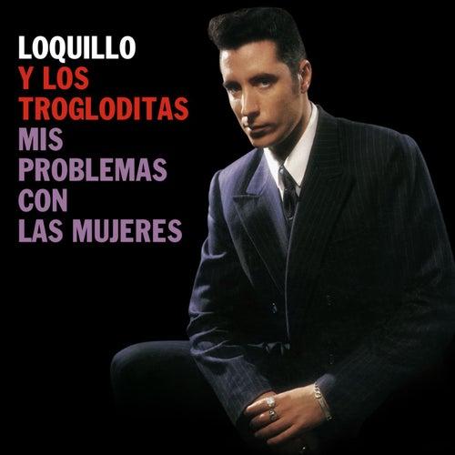 Mis problemas con las mujeres (Remaster 2017) de Loquillo Y Los Trogloditas