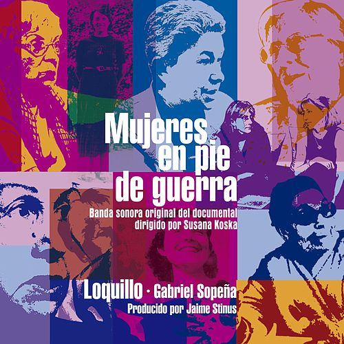 Mujeres en pie de guerra (Remaster 2017) by Loquillo